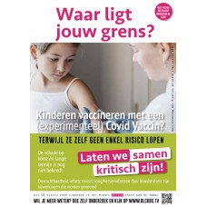 Poster - Waar ligt jouw grens - Kinderen vaccineren met een (experimenteel) Covid Vaccin - set van 5 stuks