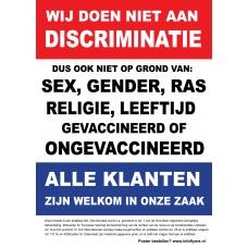 Poster - Wij doen niet aan discriminatie - Alle klanten zijn welkom - 1 poster