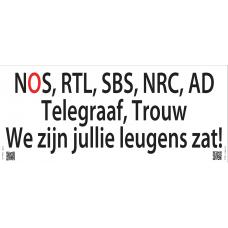 SPANDOEK - 971080 - NOS, RTL, SBS, NRC, AD, Telegraaf, Trouw: We zijn jullie leugens zat